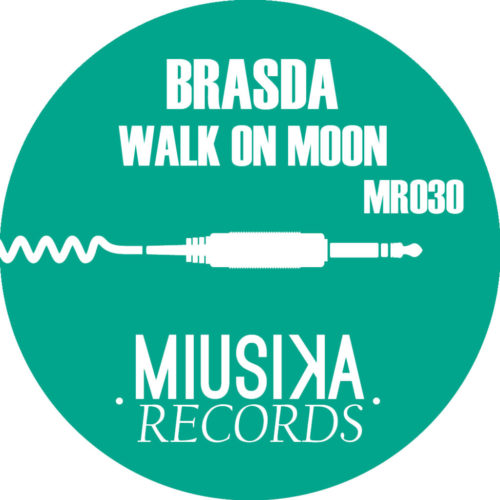 BRASDA - Walk On Moon - MR030