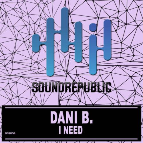 Dani B. I NEED