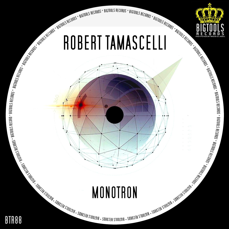 ROBERT TAMASCELLI - MONOTRON - BTR 88