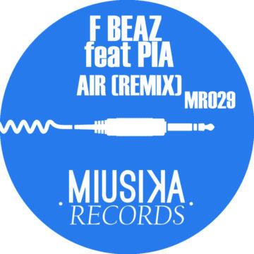 f beaz - Pia - air remix - MR029