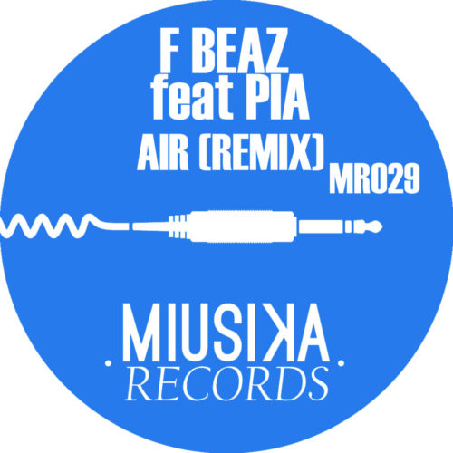 f beaz - Pia - air remix - MR029