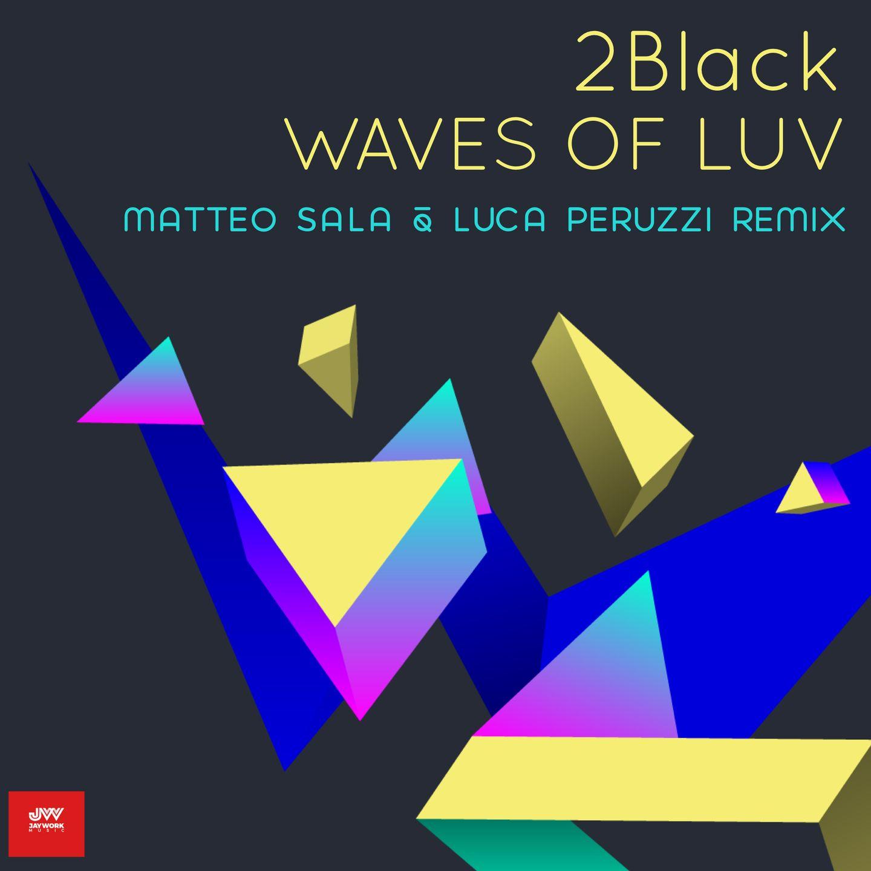 waves of luv peruzzi sala remix