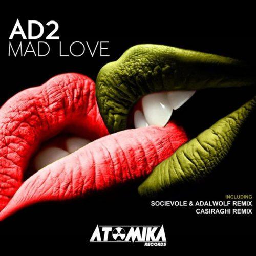 ATOMIKA - MAD LOVE