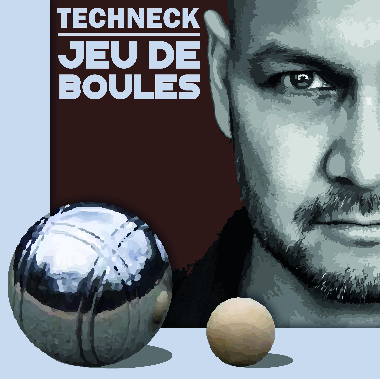Techneck - Jeu de Boules ( cover )