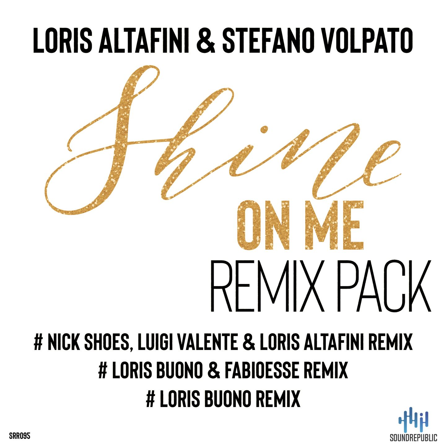 shine on me remix