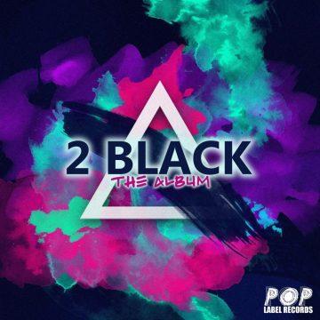 2BLACK THE ALBUM 2