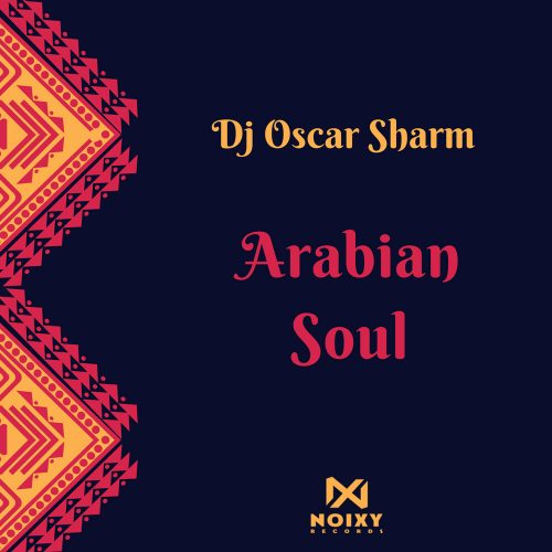 DJ-Oscar-Sharm---Arabian-Soul-(Original-Mix)