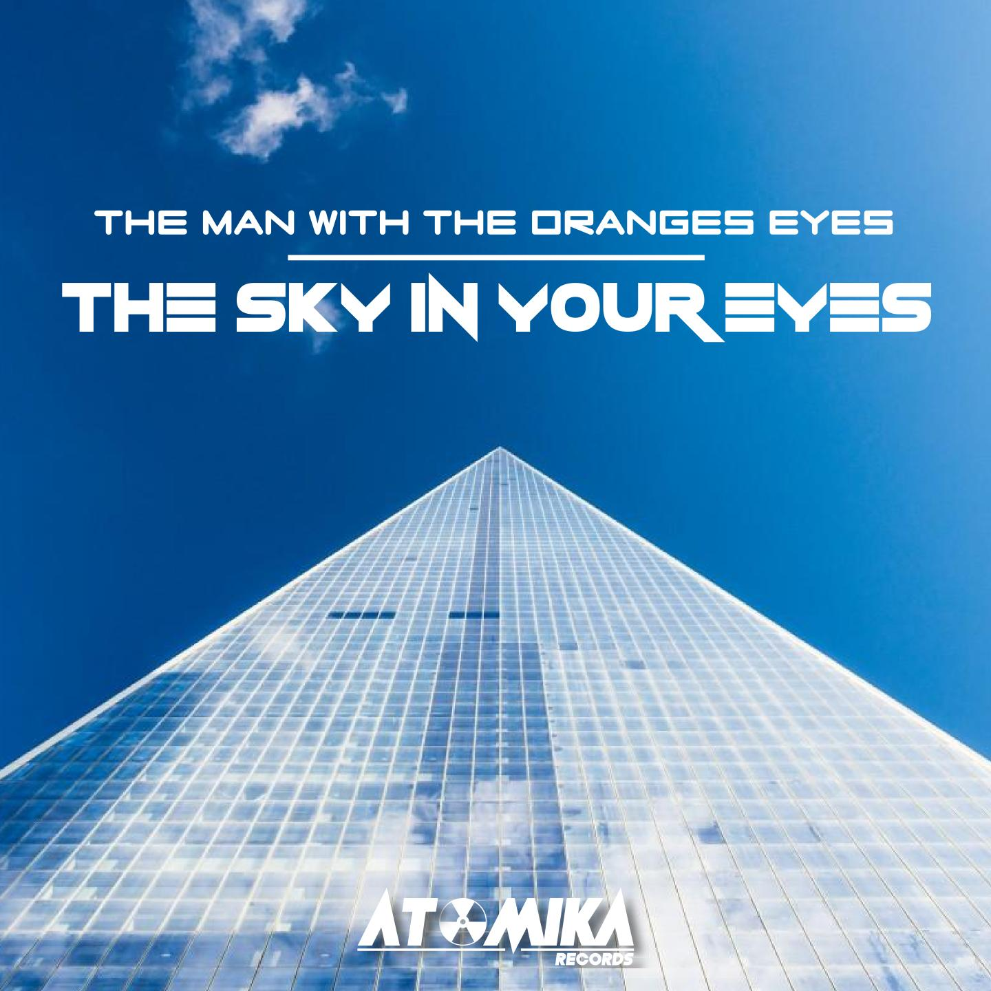 ATOMIKA - THE SKY IN YOUR EYES