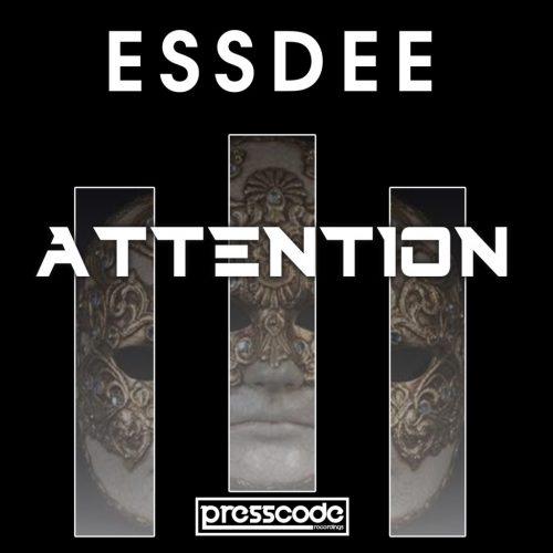 ESSDEE ATTENTION