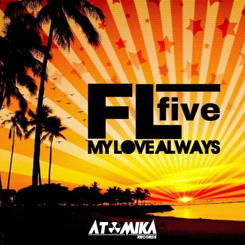 ATOMIKA - MY LOVE ALWAYS
